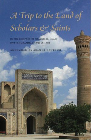 A Trip to the Land of Scholars and Saints